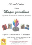 Exposition Magic Gravillons